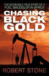Robert-Chasing Black Gold  BOOK NEW
