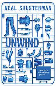 Unwind by Neal Shusterman (Paperback, 2008)