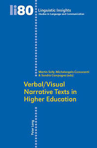 Verbal/visual Narrative Texts In Higher Education  9783039116720