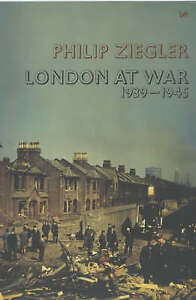 London At War, Philip Ziegler