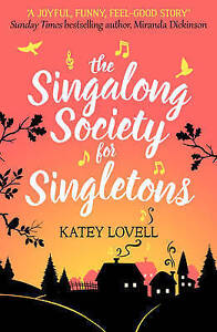 The Singalong Society for Singletons by Katey Lovell Paperback 2016 - Chesterfield, United Kingdom - The Singalong Society for Singletons by Katey Lovell Paperback 2016 - Chesterfield, United Kingdom