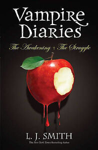 L-J-Smith-The-Awakening-AND-The-Struggle-Bks-1-2-The-Vampire-Diaries-Book