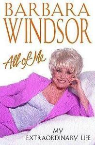 All of Me: My Extraordinary Life, Barbara Windsor   Hardcover Book   Good   9780