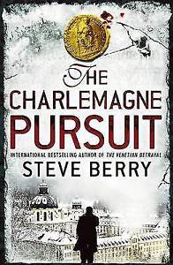 Berry, Steve, The Charlemagne Pursuit: Book 4 (Cotton Malone), Very Good Book