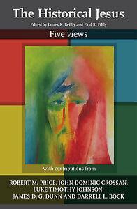 The Historical Jesus, James K. Beilby
