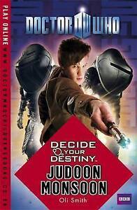 Doctor Who: Decide Your Destiny: Judoon Monsoon by Oli Smith (Paperback, 2010)
