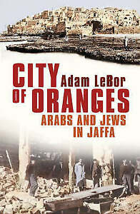City-of-Oranges-Arabs-and-Jews-in-Jaffa-ExLibrary