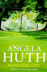 Nowhere Girl, Angela Huth | Paperback Book | Acceptable | 9780349106304