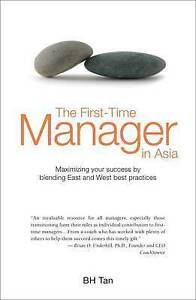 The First-time Manager in Asia, B. H. Tan