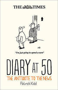 The Times Diary at 50, Patrick Kidd | Hardcover Book | 9780008205522 | NEW
