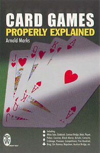 Card Games Properly Explained (Right Way S.), Arnold Marks   Paperback Book   Go
