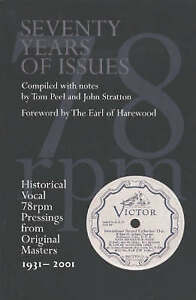 Seventy Years of Issues: Historical Vocal 78rpm Pressings from Original...