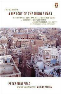 A History of the Middle East: 3rd edition, Good Condition Book, Mansfield, Peter