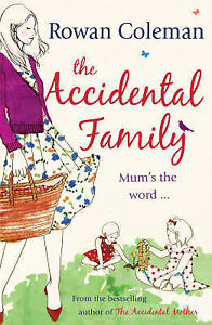 The-Accidental-Family-by-Rowan-Coleman-Paperback-2009