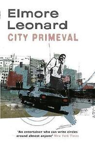 City Primeval by Elmore Leonard (Paperback) New Book
