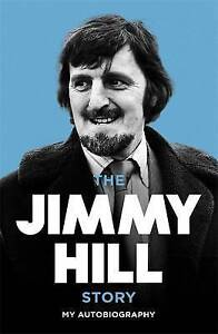 Jimmy Hill Autobiography Reissue  BOOK NEW