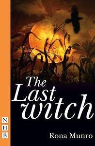 The-Last-Witch-by-Rona-Munro-Paperback-2009