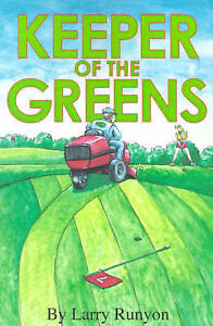 Keeper of the Greens by Runyon, Larry