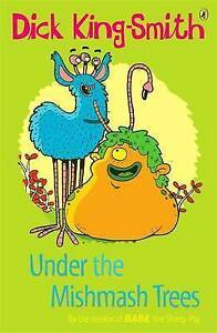 Under the Mishmash Trees (Young Puffin Story Books), King-Smith, Dick, New Book