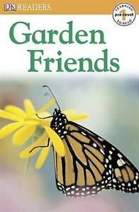 Anonyme Garden Friends: pre-level 1 (DK Readers Pre-Level 1) Very Good Book