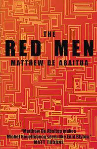 The-Red-Men-Matthew-de-Abaitua-Paperback-Book-NEW-9781905005581