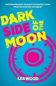Dark Side of the Moon by Les Wood (Paperback, 2016)