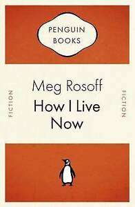 How I Live Now (Penguin Celebrations), Very Good Condition Book, Rosoff, Meg, IS