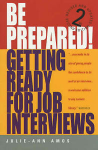 Amos, Julie-Ann, Be Prepared!, 2nd Edition: Getting ready for job interviews: Ha