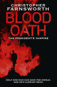 Blood Oath Christopher Farnsworth (LARGE Paperback, 2010)   NEW