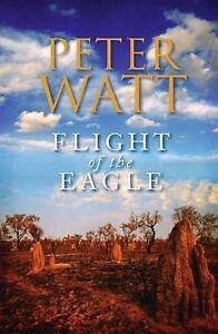 Flight Of The Eagle By Peter Watt