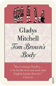 **NEW PB** Tom Brown's Body by Gladys Mitchell (Paperback, 2009)