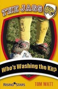 The Jags: Who's Washing the Kit?, New, Tom Watt Book