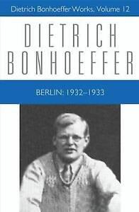 Berlin 1932-1933 by Dietrich Bonhoeffer (Hardback, 2009)