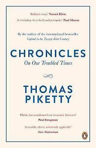 Chronicles: On Our Troubled Times by Thomas Piketty (Paperback, 2017)