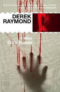 I-Was-Dora-Suarez-Factory-4-by-Derek-Raymond-Paperback-2008