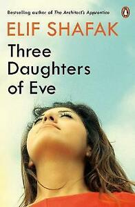Three Daughters of Eve by Elif Shafak Paperback 2017 - Norwich, United Kingdom - Returns accepted Most purchases from business sellers are protected by the Consumer Contract Regulations 2013 which give you the right to cancel the purchase within 14 days after the day you receive the item. Find out more about  - Norwich, United Kingdom