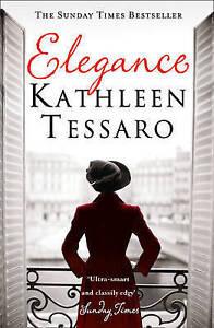 Elegance by Kathleen Tessaro Paperback 2004 - Norwich, United Kingdom - Elegance by Kathleen Tessaro Paperback 2004 - Norwich, United Kingdom