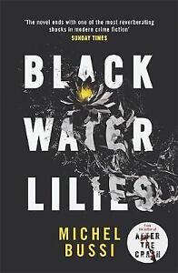Black Water Lilies, Michel Bussi: BRAND NEW BOOK