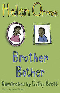 Brother Bother: v. 10, Helen Orme