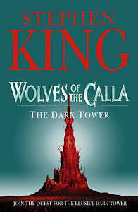 The Dark Tower: Wolves of the Calla v. 5, King, Stephen, Used; Acceptable Book