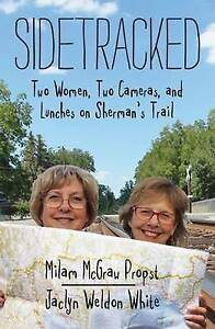 Sidetracked Two Women Two Cameras Lunches on Sherman's Tra by McGraw Milam Props
