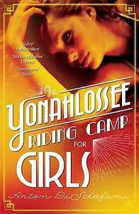The Yonahlossee Riding Camp for Girls, New,  Book