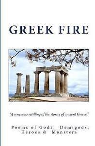 Greek Fire by Poets, Selected International -Paperback