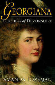 Georgiana, Duchess of Devonshire, Amanda Foreman