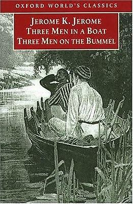 Three Men in a Boat and Three Men on the Bummel by Jerome K.