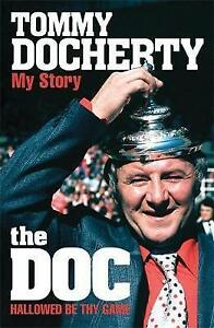 The Doc: My Story - Hallowed be Thy Game, Tommy Docherty | Paperback Book | Acce