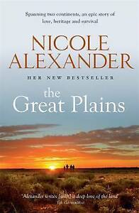 NEW The Great Plains By Nicole Alexander Paperback Free Shipping