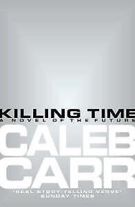 """VERY GOOD"" Killing Time, Carr, Caleb, Book"