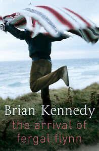 The Arrival of Fergal Flynn by Brian Kennedy Medium Paperback 20% Bulk Discount