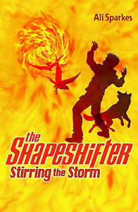 Stirring the Storm: The Shapeshifter 5, Sparkes, Ali, Used; Acceptable Book